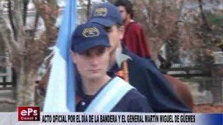 ACTO OFICIAL POR EL DÍA DE LA BANDERA Y EL GENERAL MARTÍN MIGUEL DE GÜEMES