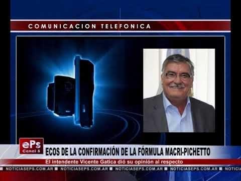 ECOS DE LA CONFIRMACIÓN DE LA FÓRMULA MACRI PICHETTO