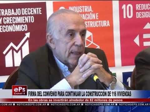 FIRMA DEL CONVENIO PARA CONTINUAR LA CONSTRUCCIÓN DE 116 VIVIENDAS