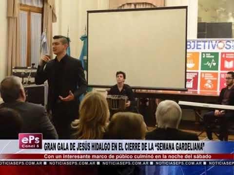 GRAN GALA DE JESÚS HIDALGO EN EL CIERRE DE LA SEMANA GARDELIANA