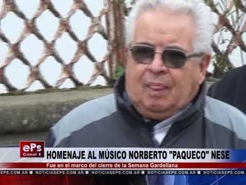 HOMENAJE AL MÚSICO NORBERTO PAQUECO NESE