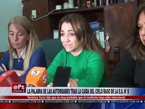 LA PALABRA DE LAS AUTORIDADES TRAS LA CAÍDA DEL CIELO RASO DE LA ES N° 8