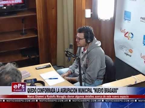 QUEDÓ CONFORMADA LA AGRUPACION MUNICIPAL NUEVO BRAGADO