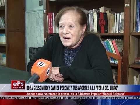 ROSA GELSOMINO Y DANIEL PERONE Y SUS APORTES A LA FERIA DEL LIBRO