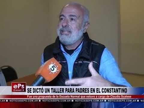 SE DICTÓ UN TALLER PARA PADRES EN EL CONSTANTINO