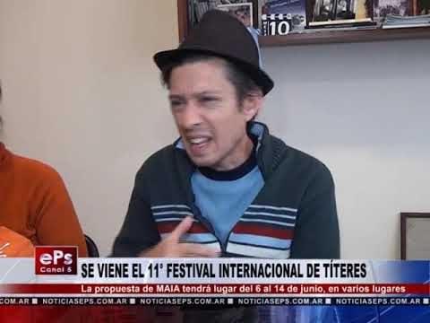 SE VIENE EL 11° FESTIVAL INTERNACIONAL DE TÍTERES