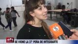 SE VIENE LA 37° PEÑA DE INTEGRARTE