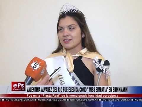 VALENTINA ALVAREZ DEL RIO FUE ELEGIDA COMO MISS SIMPATIA EN BRINKMANN