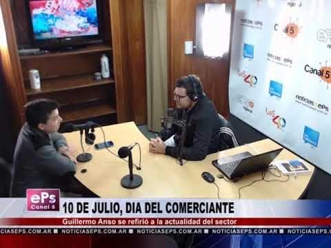 10 DE JULIO, DIA DEL COMERCIANTE