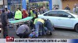 ACCIDENTE DE TRÁNSITO EN PLENO CENTRO DE LA CIUDAD