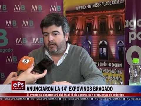 ANUNCIARON LA 14° EXPOVINOS BRAGADO