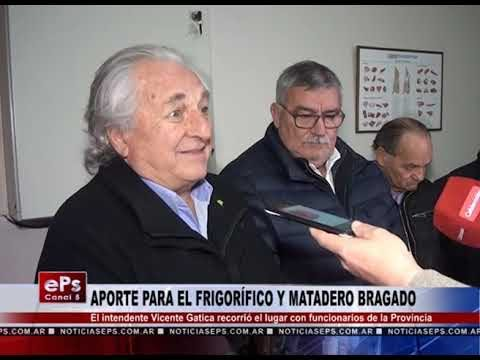 APORTE PARA EL FRIGORÍFICO Y MATADERO BRAGADO