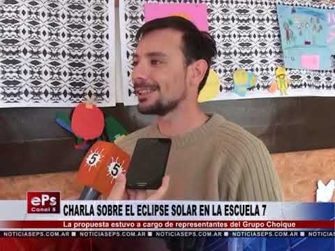CHARLA SOBRE EL ECLIPSE SOLAR EN LA ESCUELA 7