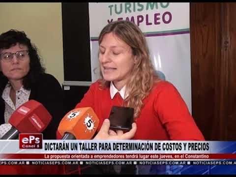 DICTARÁN UN TALLER PARA DETERMINACIÓN DE COSTOS Y PRECIOS