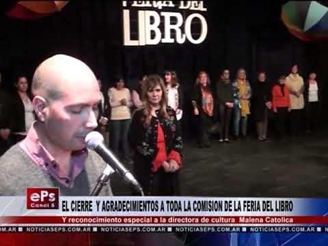 EL CIERRE Y AGRADECIMIENTOS A TODA LA COMISION DE LA FERIA DEL LIBRO