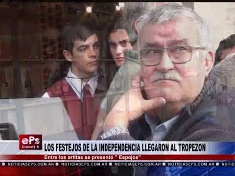 LOS FESTEJOS DE LA INDEPENDENCIA LLEGARON AL TROPEZON