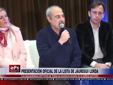 PRESENTACIÓN OFICIAL DE LA LISTA DE JÁUREGUI LORDA