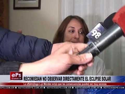 RECOMIEDAN NO OBSERVAR DIRECTAMENTE EL ECLIPSE SOLAR