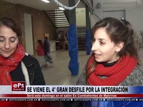 SE VIENE EL 4° GRAN DESFILE POR LA INTEGRACIÓN