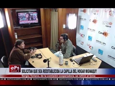 SOLICITAN QUE SEA REESTABLECIDA LA CAPILLA DEL HOGAR MIGNAQUY