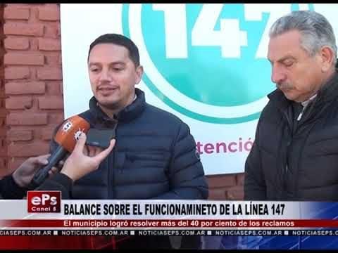 BALANCE SOBRE EL FUNCIONAMINETO DE LA LÍNEA 147