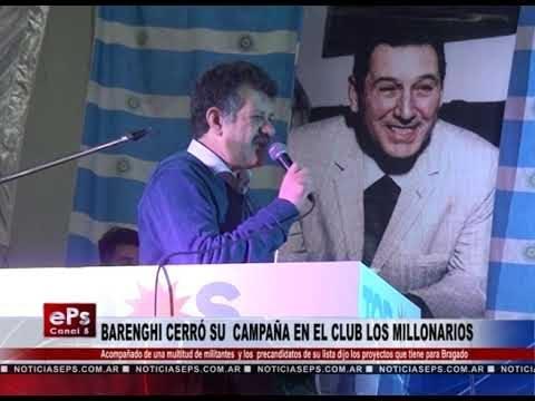 BARENGHI CERRÓ SU CAMPAÑA EN EL CLUB LOS MILLONARIOS