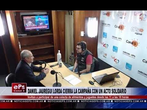 DANIEL JAUREGUI LORDA CIERRA LA CAMPAÑA CON UN ACTO SOLIDARIO