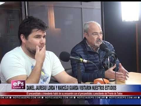 DANIEL JAUREGUI LORDA Y MARCELO GUARDA VISITARON NUESTROS ESTUDIOS