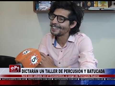 DICTARÁN UN TALLER DE PERCUSIÓN Y BATUCADA