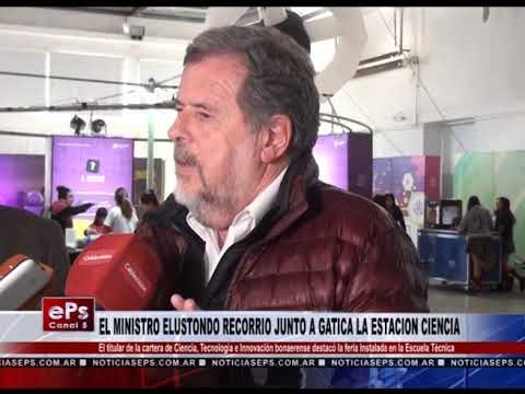 EL MINISTRO ELUSTONDO RECORRIO JUNTO A GATICA LA ESTACION CIENCIA