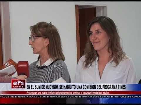 EN EL SUM DE MUDYNDA SE HABILITO UNA COMISIÓN DEL PROGRAMA FINES