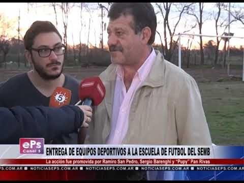 ENTREGA DE EQUIPOS DEPORTIVOS A LA ESCUELA DE FUTBOL DEL SEMB