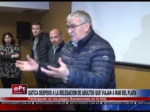 GATICA DESPIDIO A LA DELEGACION DE ADULTOS QUE VIAJAN A MAR DEL PLATA