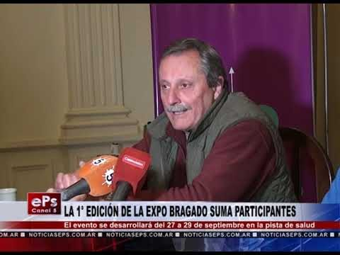 LA 1° EDICIÓN DE LA EXPO BRAGADO SUMA PARTICIPANTES