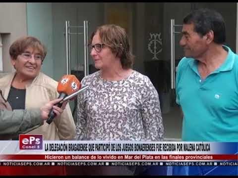 LA DELEGACIÓN BRAGADENSE QUE PARTICIPÓ DE LOS JUEGOS BONAERENSES FUE RECIBIDA POR MALENA CATÓLICA