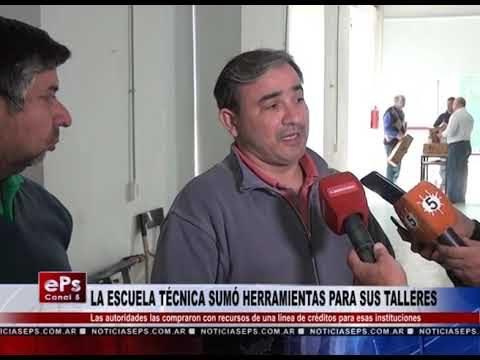 LA ESCUELA TÉCNICA SUMÓ HERRAMIENTAS PARA SUS TALLERES