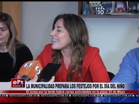 LA MUNICIPALIDAD PREPARA LOS FESTEJOS POR EL DÍA DEL NIÑO