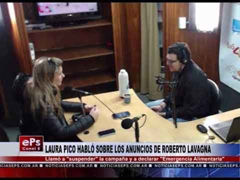 LAURA PICO HABLÓ SOBRE LOS ANUNCIOS DE ROBERTO LAVAGNA