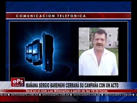 MAÑANA SERGIO BARENGHI CERRARÁ SU CAMPAÑA CON UN ACTO