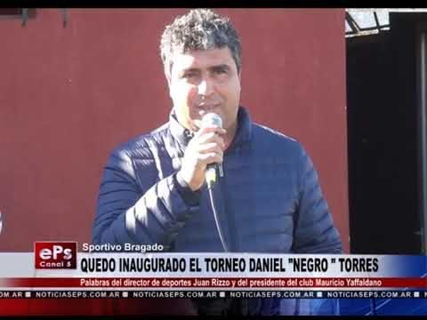 QUEDO INAUGURADO EL TORNEO DANIEL ADOLFO TORRES