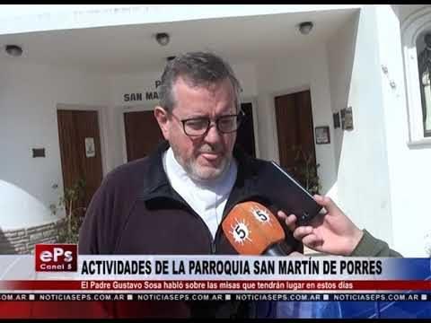 ACTIVIDADES DE LA PARROQUIA SAN MARTÍN DE PORRES