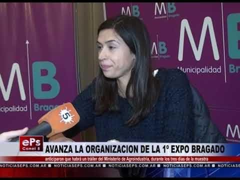AVANZA LA ORGANIZACION DE LA 1º EXPO BRAGADO