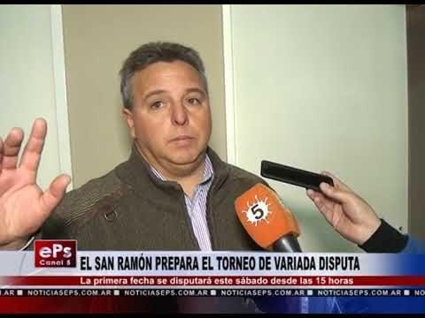 EL SAN RAMÓN PREPARA EL TORNEO DE VARIADA DISPUTA