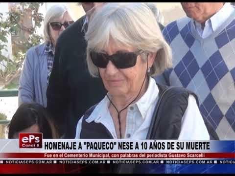 HOMENAJE A PAQUECO NESE A 10 AÑOS DE SU MUERTE