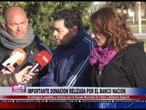 IMPORTANTE DONACION RELIZADA POR EL BANCO NACION