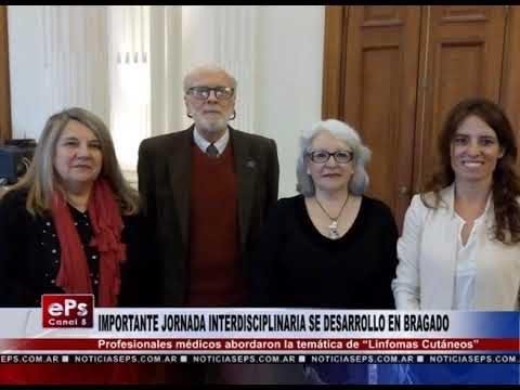 IMPORTANTE JORNADA INTERDISCIPLINARIA SE DESARROLLO EN BRAGADO