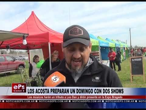 LOS ACOSTA PREPARAN UN DOMINGO CON DOS SHOWS