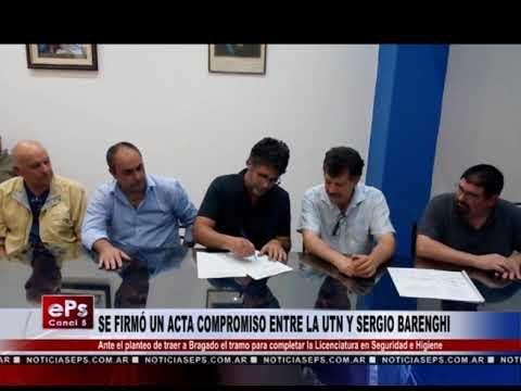 SE FIRMÓ UN ACTA COMPROMISO ENTRE LA UTN Y SERGIO BARENGHI