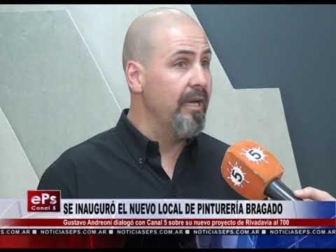 SE INAUGURÓ EL NUEVO LOCAL DE PINTURERÍA BRAGADO
