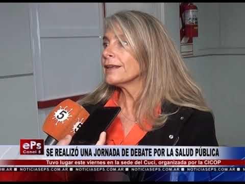 SE REALIZÓ UNA JORNADA DE DEBATE POR LA SALUD PÚBLICA